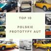 TOP 10 Polskie prototypy aut